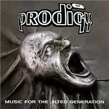 The Prodigy- Music For The Jilted Generation